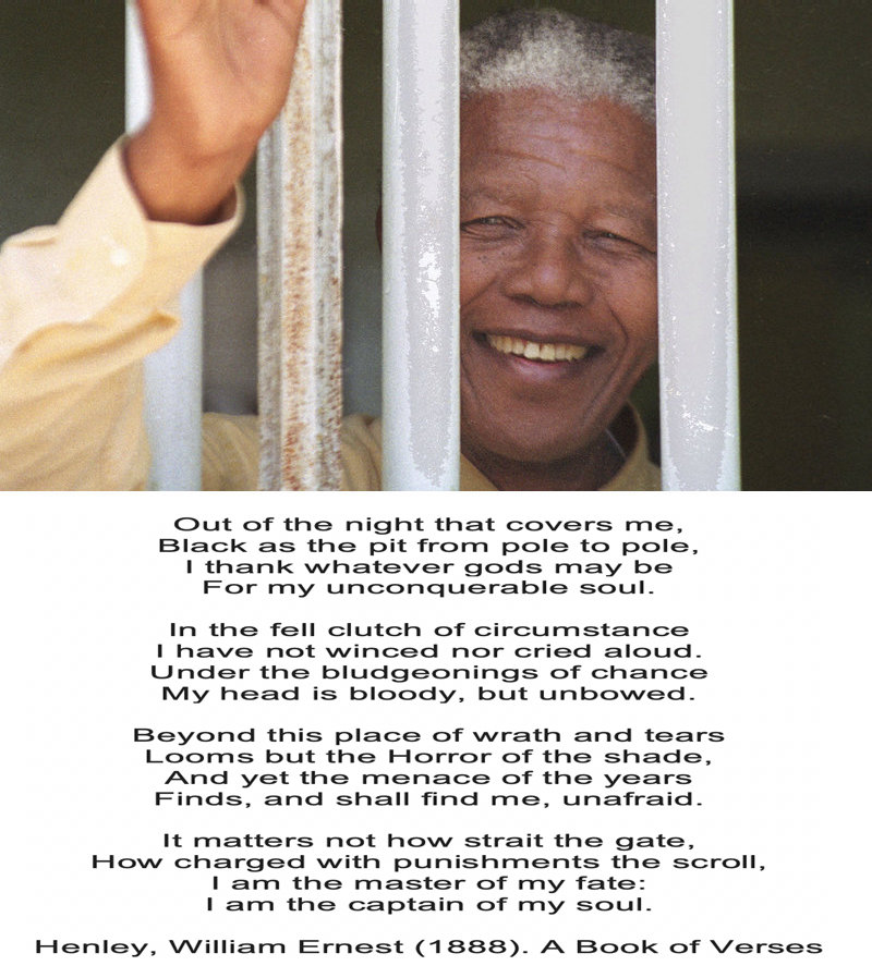Mandela managed to not succumb to the villains that imprisoned him on Robben Island be reciting Invictus